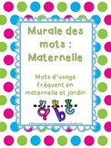 Kindergarten Word Wall - Murale des mots maternelle - French