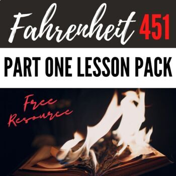 Complete Lesson Pack for Fahrenheit 451-Part 1