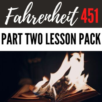 Complete Lesson Pack for Fahrenheit 451-Part 3