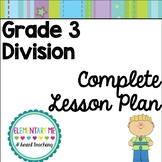 Complete Lesson Plan Division Grade 3- Great for Observations