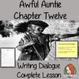 Complete Lesson Writing Dialogue – Awful Auntie