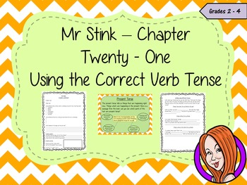 Complete Lesson on Using Verb Tenses -  Related to Mr Stink