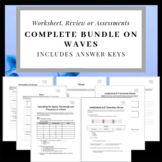 Complete Bundle on Waves: Formative & Summative Assessments