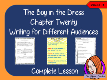 Complete Lesson on Writing for Different Audiences - The Boy in the Dress