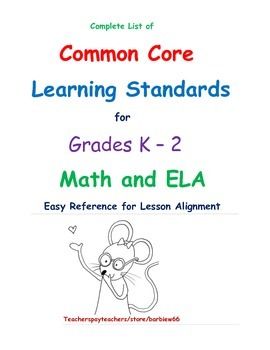 Complete List of Common Core Learning Standards K-2: Math and ELA