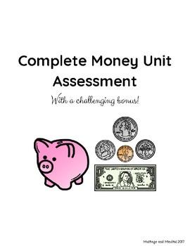 Complete Money Unit Assessment (With Challenging Bonus!)