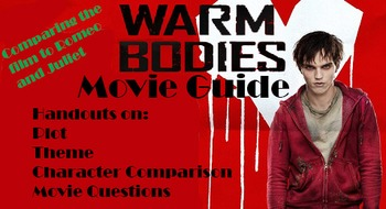 Complete Movie Guide Handouts comparing Warm Bodies to Romeo and Juliet