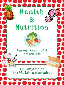 Complete Nutrition Unit Materials - Grades 2,3,4 (The Wals