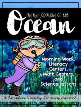 Complete Ocean Unit - Science Lessons, Literacy Centers, M