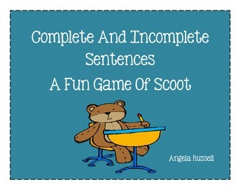 Complete Or Incomplete Sentences ~ A Fun Game Of Scoot