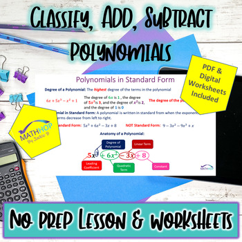 Complete PPT Lesson & Worksheet: Classify, Add, Subtract Polynomials