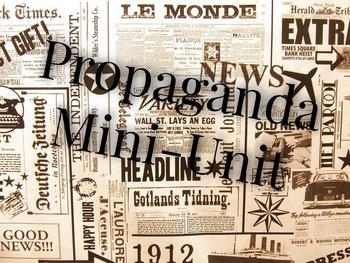 Complete Propaganda Mini-Unit