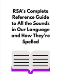 Complete Reference Guide: All the Sounds in our Language and How They're Spelled