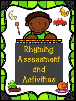 Complete Rhyming Bundle--Rhyme Assessment, Activities, and