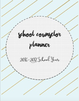 Complete School Counselor Planner Book 2016-2017