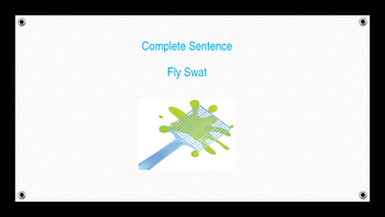 Complete Sentence Fly Swat
