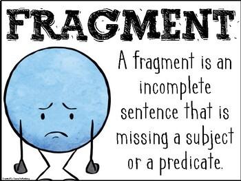 Complete Sentence or Fragment?