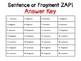 Complete Sentence or Sentence Fragment ZAP!