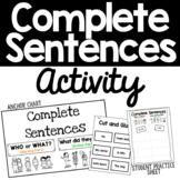 Complete Sentences Chart & Activity