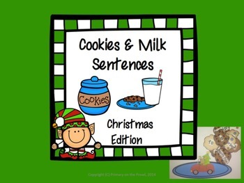 Complete Sentences- Christmas Cookies & Milk