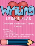 Complete Sentences Differentiated Tiered Lesson