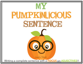 Complete Sentences: Focus on Adjectives