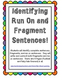 Complete Sentences, Fragments, and Run On Sentences (Identifying and Writing)