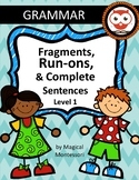 Fragments, Run-Ons, and Complete Sentences Level 1