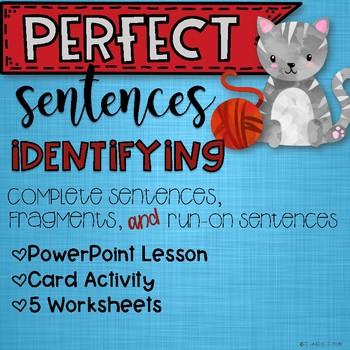 Identifying Complete Sentences, Fragments, and Run-on Sentences