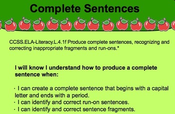 Complete Sentences, Run-Ons, and Fragments
