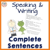 Speaking in Complete Sentences and Writing in Complete Sentences