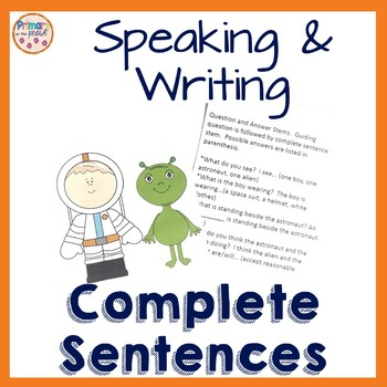 Complete Sentences- Speaking and Writing