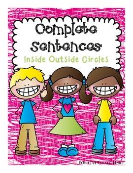 Complete Sentences & Subject Predicate Inside Outside Circ