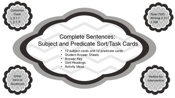 Complete Sentences:  Subject and Predicate Sort / Task Cards