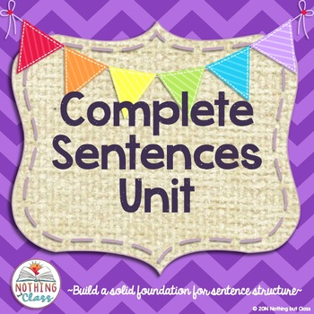 Complete Sentences Unit