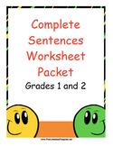 Complete Sentences Worksheet Packet - Grades 1 and 2