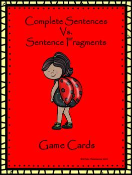 Complete Sentences vs. Sentence Fragments Game Cards