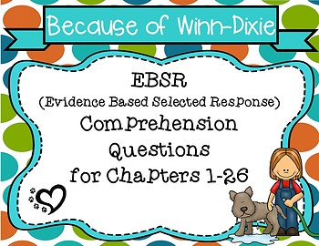 Complete Set of Because of Winn-Dixie EBSR Comprehension Question Sets