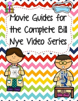 Complete Set of Video Worksheets (Movie Guides) for Bill Nye Videos
