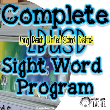 Complete Sight Word Program for LBUSD Kinder and 1st Grade