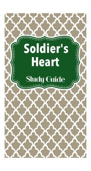 Complete Soldier's Heart Gary Paulsen Study Guide Chapters Questions