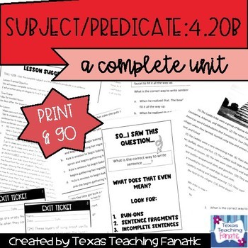 Complete Subject and Predicate (4.20B) Comprehensive Unit
