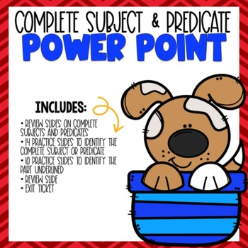 Complete Subject and Predicate PowerPoint