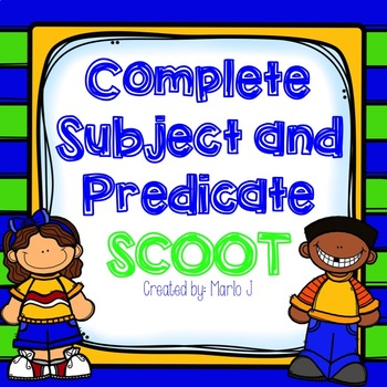 Complete Subject and Predicate Scoot