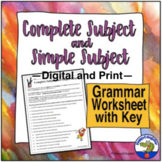Complete Subject and Simple Subject Grammar Worksheet