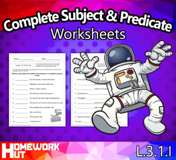 Complete Subject and Predicate Worksheets