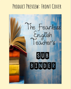 Complete Substitute Binder for Any Grade Level! Editable- 18 pages