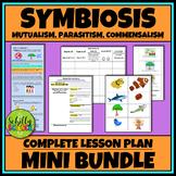 Symbiosis Unit - Mutualism, Commensalism, Parasitism