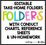 Complete Take-Home Folders: Includes (Un)Homework & Conduc