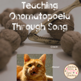 Teaching Onomatopoeia Through Song